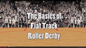 Basics of Flat Track Roller Derby